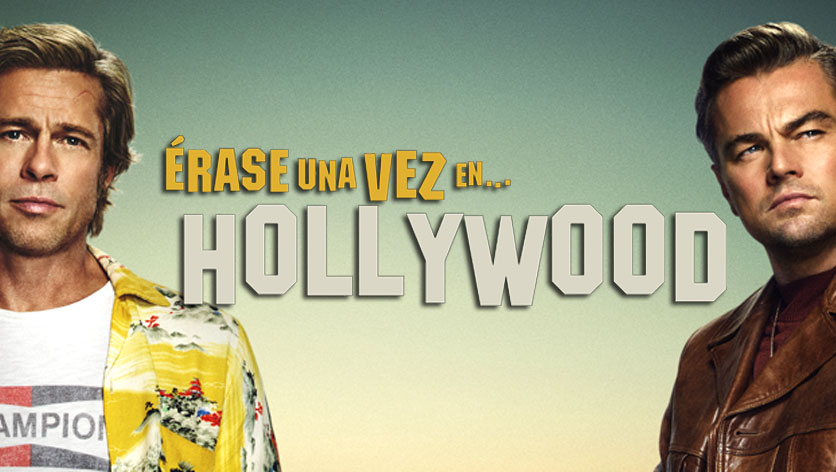 Erase una vez... en Hollywood